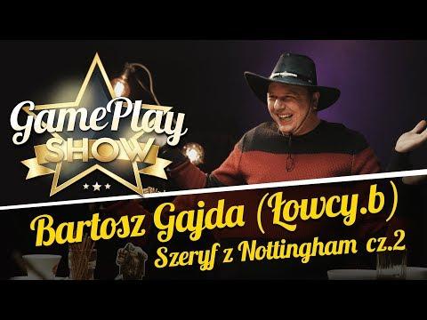 Szeryf Z Nottingham + Wesoła Kompania - Bartosz Gajda - PGS 2# cz2